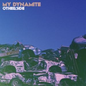 my-dynamite-otherside
